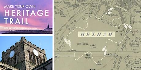 My Heritage Trail Workshop (Hexham) tickets