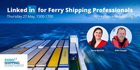 LinkedIn for Ferry Shipping Professionals tickets