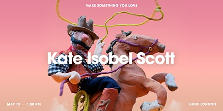 Make Something You Love with Kate Isobel Scott tickets
