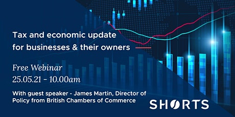 Tax and Economic Update for businesses & their owners tickets