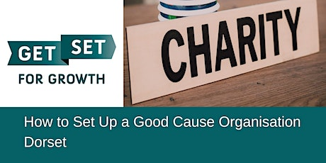 Ask The Expert: How to Set Up a Good Cause Organisation tickets