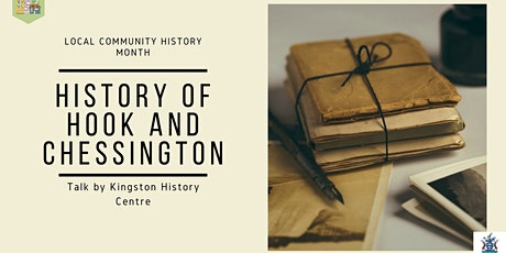 History of Hook and Chessington - Local and Community History Month tickets