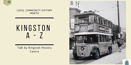 Kingston A-Z - Local and Community History Month tickets