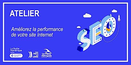 """[ATELIER] """"Améliorez la performance de votre site Internet"""" billets"""
