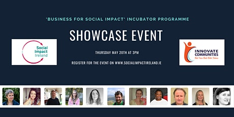 'Business for Social Impact' Incubator Programme - The Showcase Event tickets