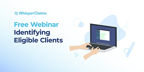 Identifying Eligible Clients tickets