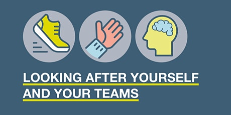 Looking After Yourself & Your Teams - VCSE Wellbeing Workshop tickets