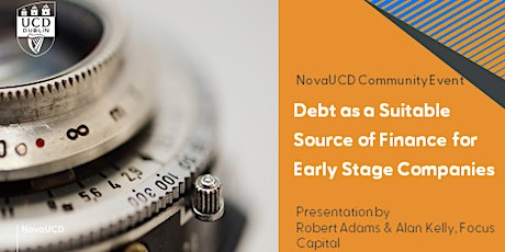 Debt as a Suitable Source of Finance for Early Stage Companies tickets