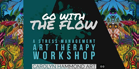 Go with the flow - A Stress Management / Art Therapy Workshop tickets