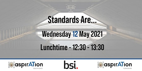 CIAT Yorkshire/South East aspirATion: Standards Are ... tickets