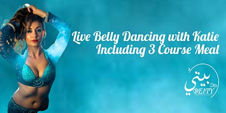Belly Dancing Entertainment With 3 Course Dinner tickets