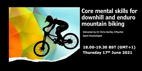 Core Mental Skills for Downhill and Enduro Mountain Biking tickets