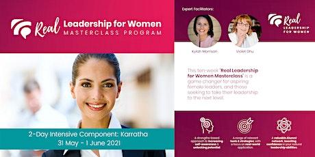 Real Leadership for Women 10-Week Masterclass Program - KARRATHA tickets