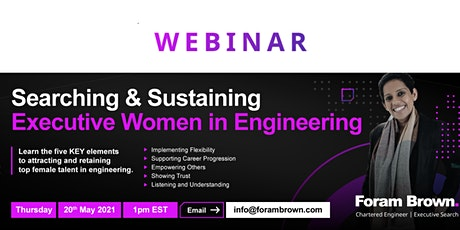 Searching & Sustaining Executive Women in Engineering tickets