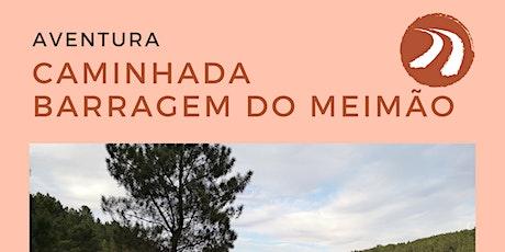 Caminhada - Barragem do Meimão bilhetes