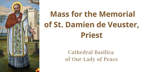 Memorial Mass of St. Damien on May 10, 2021 at the Cathedral Basilica tickets