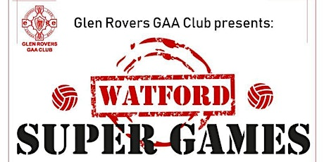 Watford Super Games - Gaelic Football for Beginner tickets