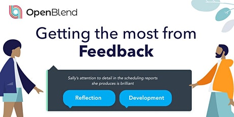 Getting the most from - Feedback tickets