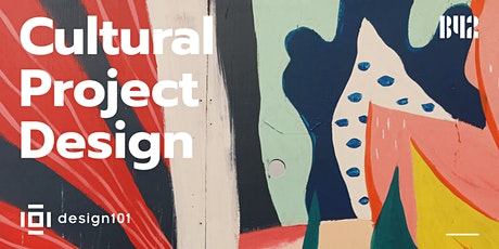 Cultural Project Design billets
