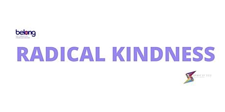 Cultivating Radical Kindness - Webinar tickets