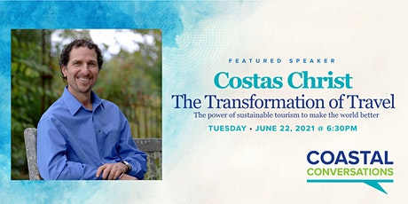 Coastal Conversations: The Transformation of Travel with Costas Christ tickets