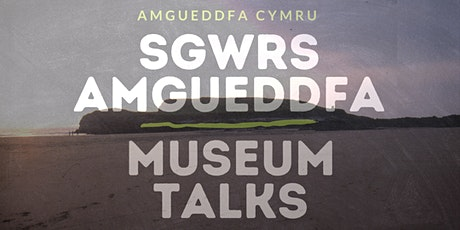 Sgwrs Amgueddfa | Museum Talks: The Prehistoric Archaeology of Burry Holms tickets