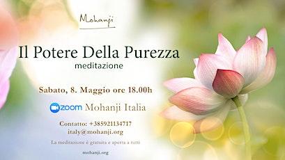 MEDITAZIONE POTERE DI PUREZZA - Power fo Purity Meditation in Italian biglietti