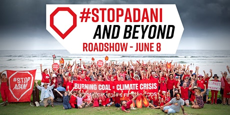 Gold Coast: #StopAdani and Beyond Roadshow tickets