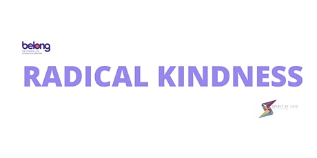 How to put Radical Kindness into Action – Workshop  (Slot 2) tickets