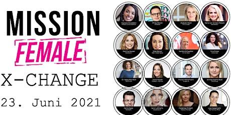 Mission Female X-CHANGE Konferenz Tickets