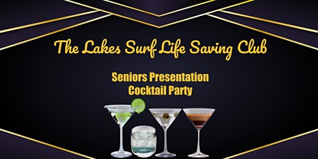 The Lakes SLSC Seniors Presentation tickets