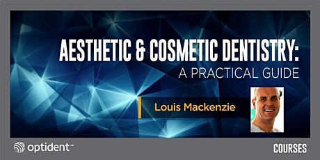 Aesthetic and Cosmetic Dentistry: A Practical Guide tickets