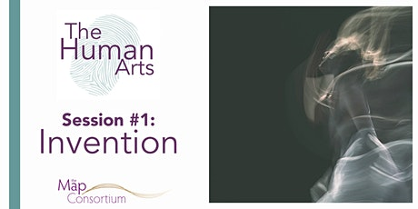 The Human Arts: Invention (Professional Development) tickets