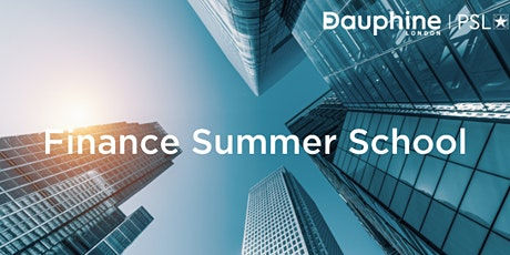 Finance Summer School 2021 at Dauphine London - PSL - Information Sessions tickets