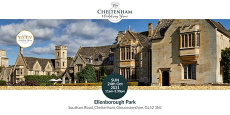 The Cheltenham Wedding Show Sunday 24th October 2021 tickets