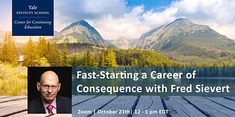 Fast-Starting a Career of Consequence tickets