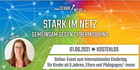 Stark im Netz - Gemeinsam gegen Cybermobbing - mit Bianca aus Offenbach Tickets