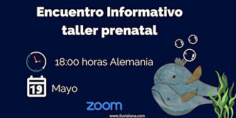 Encuentro Informativo Taller Prenatal entradas