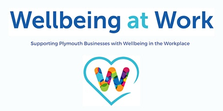 Wellbeing at Work Webinar tickets