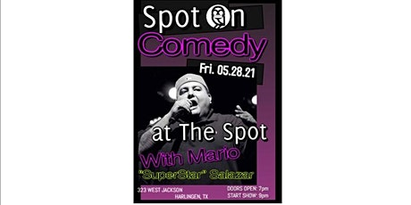 "Spot On Comedy at The Spot With Mario ""Superstar"" Salazar tickets"