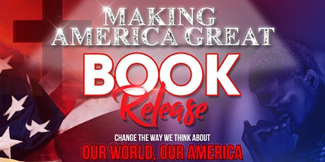 Making America Great Book Launch tickets