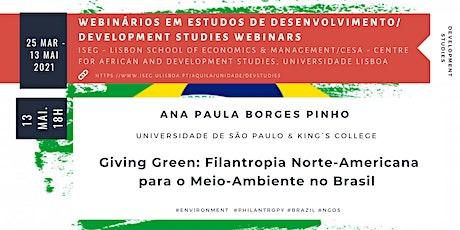 Giving Green: Filantropia Norte-Americana para o Meio-Ambiente no Brasil ingressos