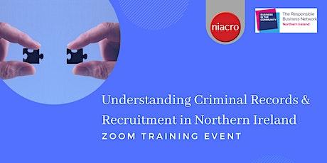 Understanding Recruitment & Criminal Records in Northern Ireland tickets