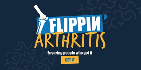 Flippin' Arthritis: Ensuring people who get it get it tickets