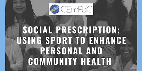 Social Prescription: Using Sport to Enhance Personal and Community Health tickets