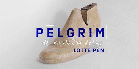 Muziekwandeling Pelgrim -  Koetshuis Esperlo Tickets