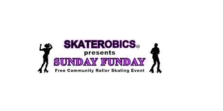 SKATEROBICS®️  FREE ROLLER SKATING EVENT tickets