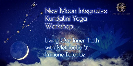 New Moon Integrative Kundalini Yoga Workshop - Living Our Inner Truth tickets