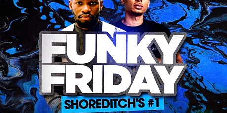 FUNKY FRIDAY - Shoreditch Vibes tickets