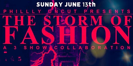 PHILLY STORM OF FASHION MOVIE PREMIERE tickets